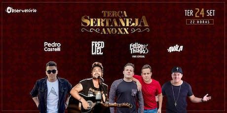 TERÇA SERTANEJA - 24/09 ingressos