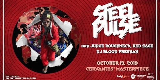 Steel Pulse w/ Judge Roughneck, Red Sage, DJ Blood Preshah