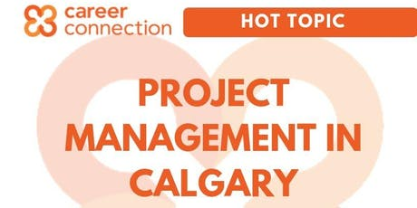 HOT TOPIC - Project Management in Calgary tickets
