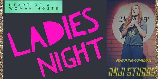 Heart of a Woman Ladies Night