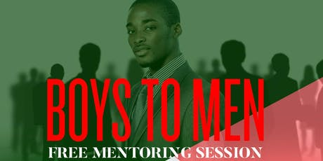 Boys to Men - FALL Mentoring Session tickets