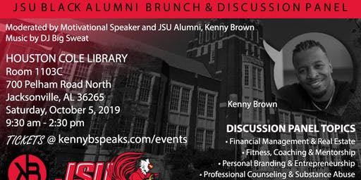 JSU Black Alumni Brunch and Discussion Panel hosted by Kenny B