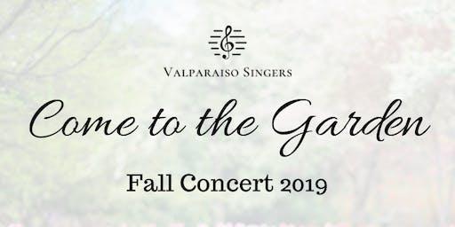 Valparaiso Singers: Come to the Garden (Fall Concert 2019)