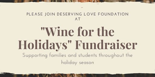 Wine for the Holidays Fundraiser