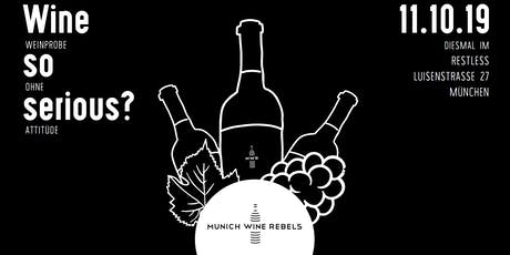 Munich Wine Rebels - Münchens beste PopUp Weinprobe! Tickets