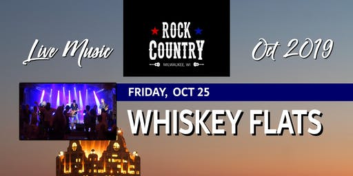Whiskey Flats at Rock Country!