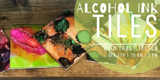 Alcohol Ink Tiles with Tracy Teeter