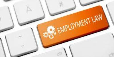"""""""The Times They Are A Changin'…The 2020 Employment Law Update"""""""