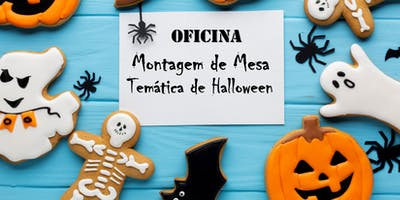 WORKSHOP: Montagem de Mesa Temática de Halloween