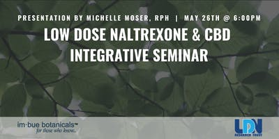 Low Dose Naltrexone & CBD Integrative Wellness Seminar