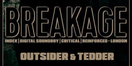 Future Soul presents BREAKAGE - UK w/ Outsider & Tedder tickets