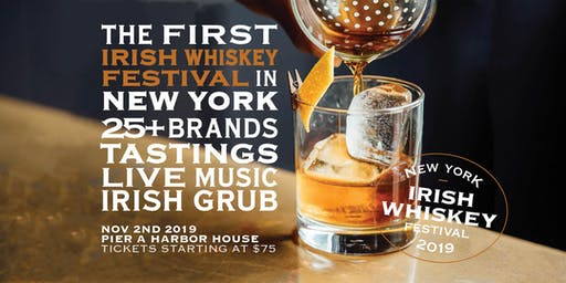WhiskyFest NYC - New York Irish Whiskey Festival 2019