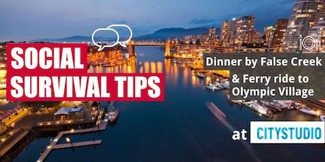 Social Survival Tips + Dinner by False Creek tickets
