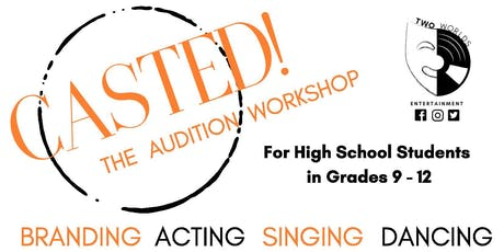 CASTED! The Audition Workshop tickets
