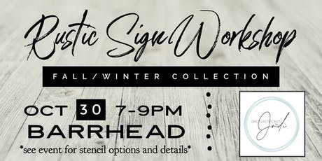Fall/ Winter Collection - Rustic Sign Workshop - BARRHEAD tickets