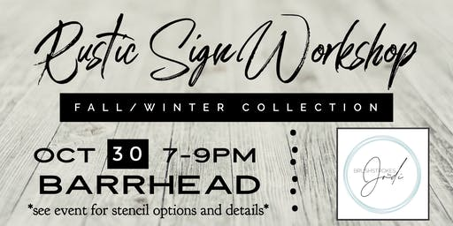 Fall/ Winter Collection - Rustic Sign Workshop - BARRHEAD