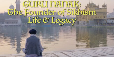 Guru Nanak: The Founder of Sikhism, Life and Legacy And Q&A After screening tickets
