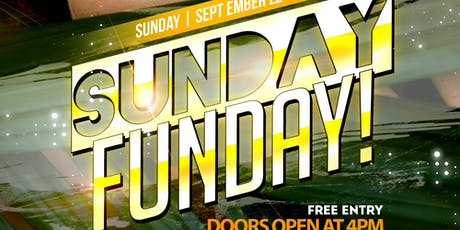 SUNDAY FUNDAY ~ DAY PARTY tickets