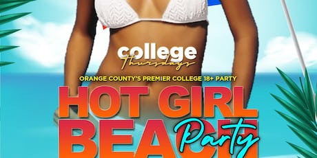 COLLEGE THURSDAY @ THE CIRCLE OC 18+ /HOT GIRL BEACH PARTY/ FREE until 1030 tickets