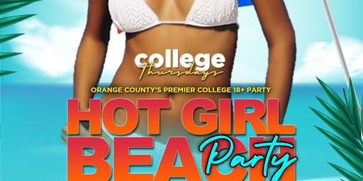 COLLEGE THURSDAY @ THE CIRCLE OC 18+ /HOT GIRL BEACH PARTY/ FREE until 1030