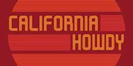 California Howdy tickets