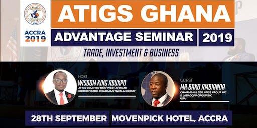 ATIGS Ghana Advantage Seminar 2019