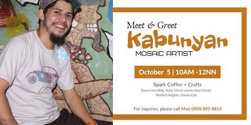Meet and Greet: Kabunyan Mosaikero
