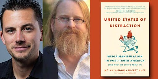 Nolan Higdon & Mickey Huff - United States of Distraction