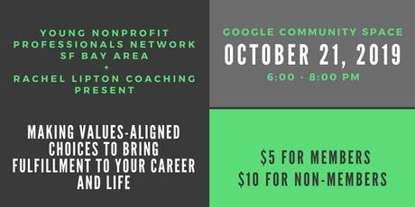 Making Values-Aligned Choices to Bring Fulfillment to Your Career and Life tickets
