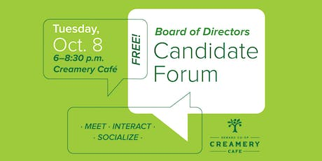 Board of Directors' Candidate Forum tickets