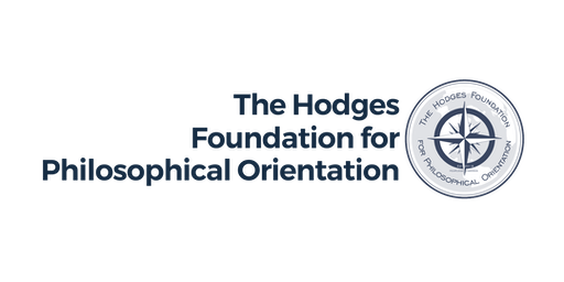 Inauguration of the Hodges Foundation for Philosophical Orientation