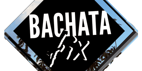Bachata Fix Party Night tickets