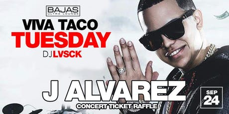 J Alvarez Concert Ticket Giveaway - Taco Tuesday tickets