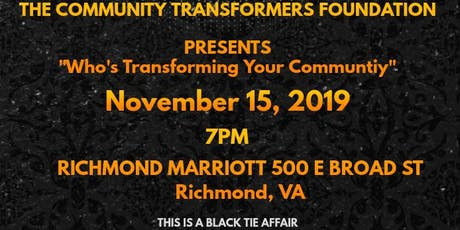WHO'S TRANSFORMING YOUR COMMUNITY tickets