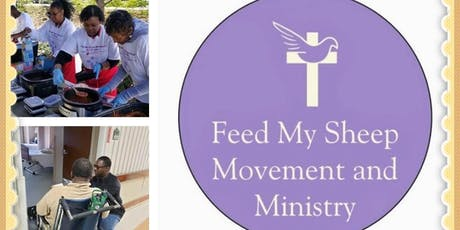 Feed My Sheep Movement & Ministry 1st Annual Volunteer Service Project Day tickets