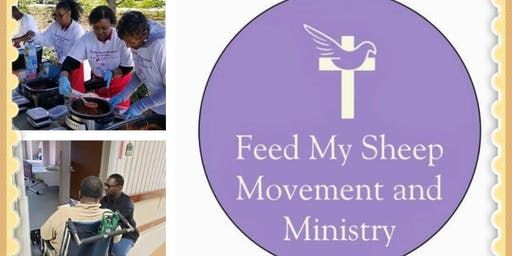 Feed My Sheep Movement & Ministry 1st Annual Volunteer Service Project Day