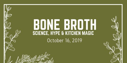 Bone Broth:  Science, Hype, and a Little Kitchen Magic