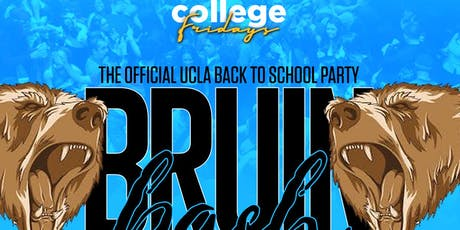 COLLEGE FRIDAY @ BOARDNERS HOLLYWOOD 18+ / UCLA BRUIN BASH/ FREE until 1030 tickets