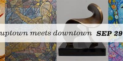 "Exhibition: ""Uptown Meets Downtown / A Group Show"""