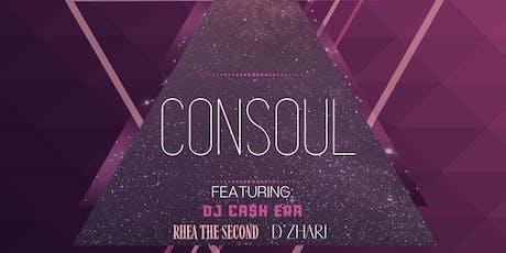 Tune in Tuesdays: Consoul, Rhea the Second, D'Zhari, DJ Ca$h Era tickets
