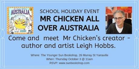 Mr Chicken All Over Australia Storytime + Meet Leigh Hobbs! tickets
