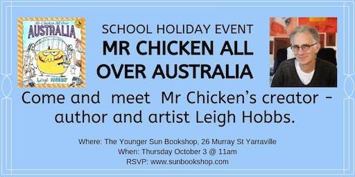 Mr Chicken All Over Australia Storytime + Meet Leigh Hobbs!