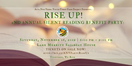 Acta Non Verba's 2nd Annual Silent Reading Benefit Party: Rise Up! tickets
