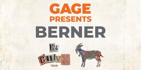 Gage Presents Berner, El Chivo Tour tickets