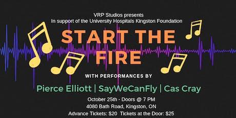 Start The Fire - Feat. Pierce Elliott, SayWeCanFly and Cas Cray tickets