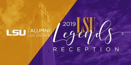 AP Tureaud, Sr. Black Alumni 2019 LSU Legends Reception tickets