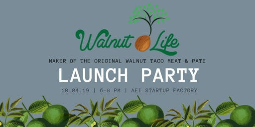 Walnut Life Launch Party