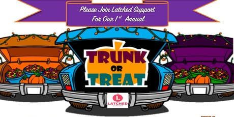 1st Annual Latched Trunk or Treat tickets