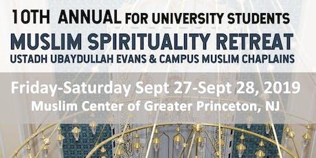 (Exclusive Princeton U student discount Registration) Muslim Spirituality Retreat 2019 tickets