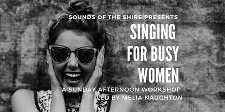 Singing for Busy Women tickets